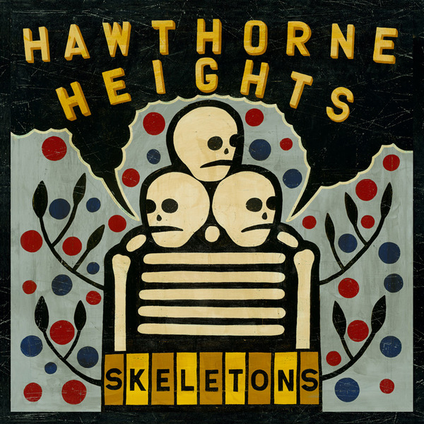 Hawthrone Heights Skeletons Artwork
