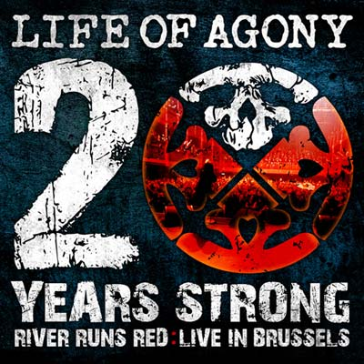 Life Of Agony: 20 Years Strong