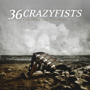 36 Crazyfists Collisions And Castaways Artwork