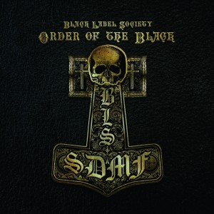 Black Label Society Order Of The Black European Artwork
