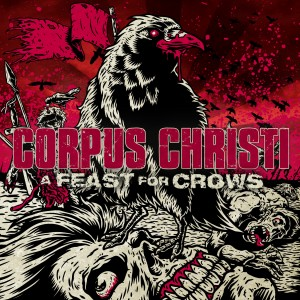 Corpus Christi A Feat For Crows Artwork