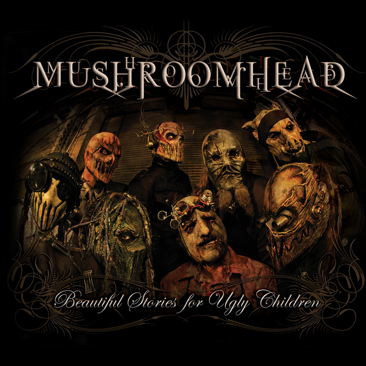 Mushroomhead Beautiful Stories For Ugly Children Artwork
