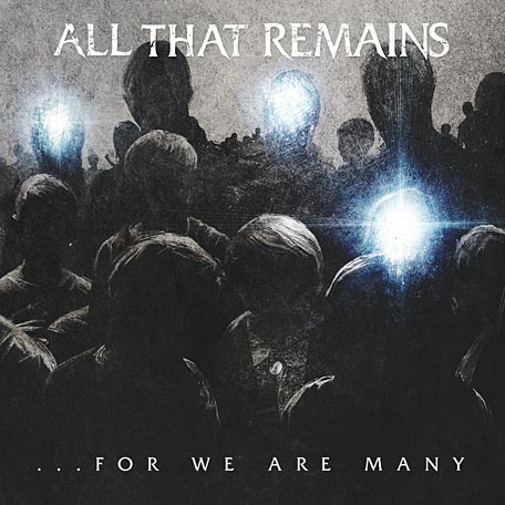 All That Remains For We Are Many Artwork