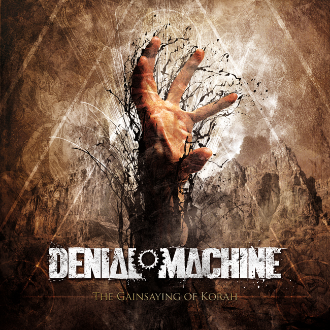 Denial Machine The Gainsaying Of Korah Artwork