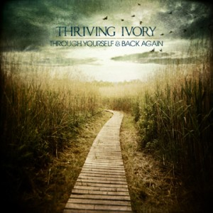 Thriving Ivory Through Yourself and Back Again Artwork