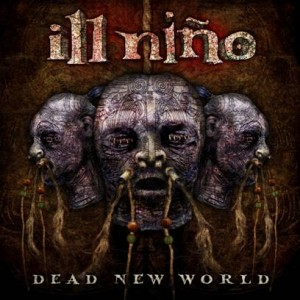 Ill Nino Dead New World Artwork