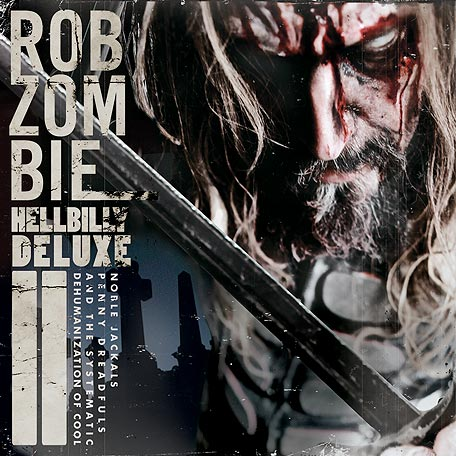 Rob Zombie Hellbilly Deluxe 2 Special Edition Artwork