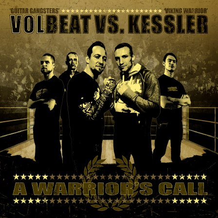Volbeat Kessler A Warriors Call