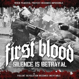 First Blood Silence Is Betrayal Artwork