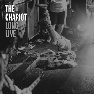 The Chariot Long Live Artwork