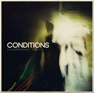 Conditions - Fluorescent Youth Artwork