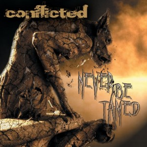 Conflicted Never Be Tamed Artwork