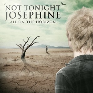 Not Tonight Josephine All On The Horizon Artwork