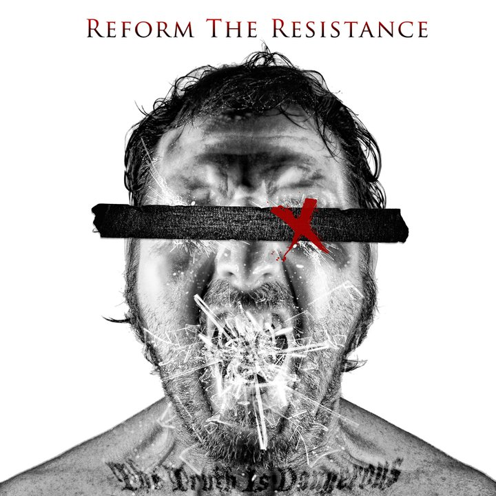 Reform The Resistance The Truth Is Dangerous Artwork