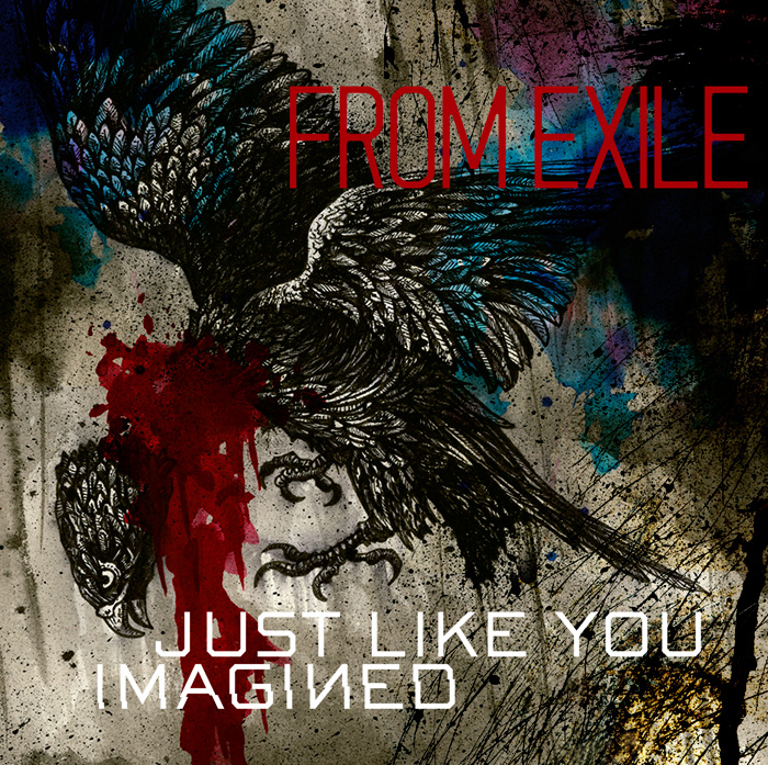 From Exile Just Like You Imagined Artwork