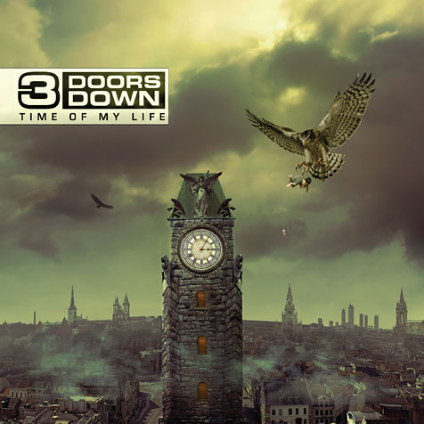 3 Doors Down Time Of My Life Artwork