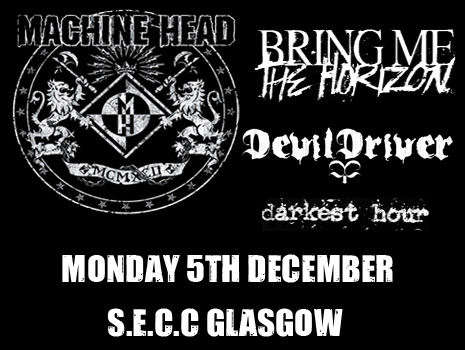 Machine Head, Bring Me The Horizon, DevilDriver and Darkest Hour Glasgow Poster