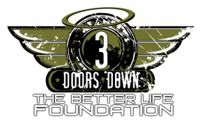 3 Doors Down The Better Life Foundation
