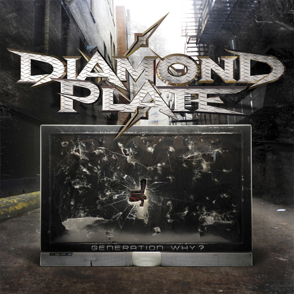 Diamond Plate Generation Why? Artwork