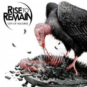 Rise To Remain City Of Vultures Artwork