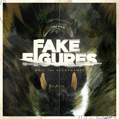 Fake Figures Hail The Sycophants Artwork
