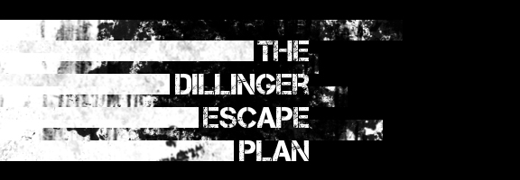[Image: The-Dillinger-Escape-Plan.jpg]