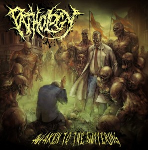 Pathology Awaken To The Suffering Artwork