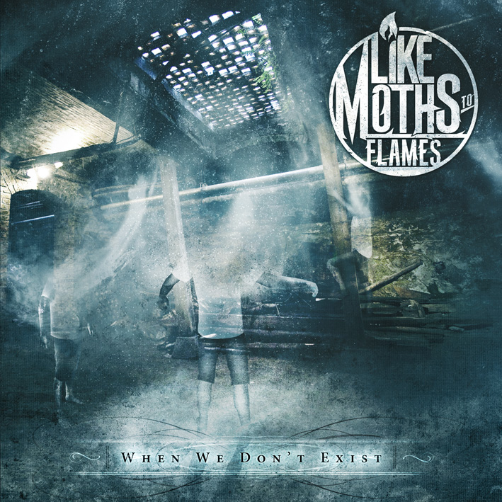 Like Moths To Flames When We Don't Exist Artwork