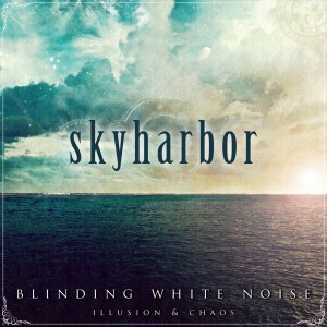 Skyharbor Blinding White Noise Illusion & Chaos artwork
