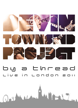 Devin Townsend Project By A Thread Thread Live In London 2011