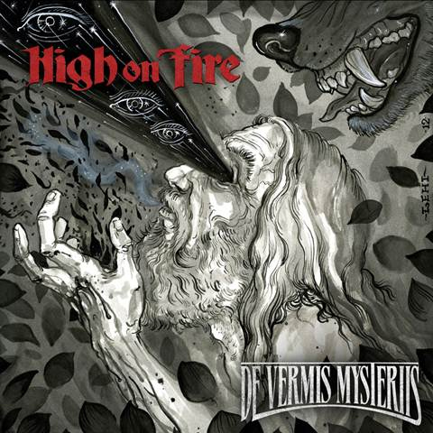 High On Fire De Vermis Mysteriis Artwork