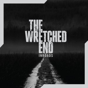 The Wretched End Inroads Artwork