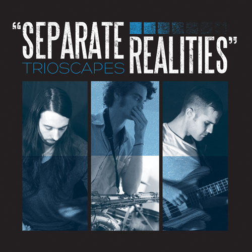 Trioscapes Separate Realities Artwork
