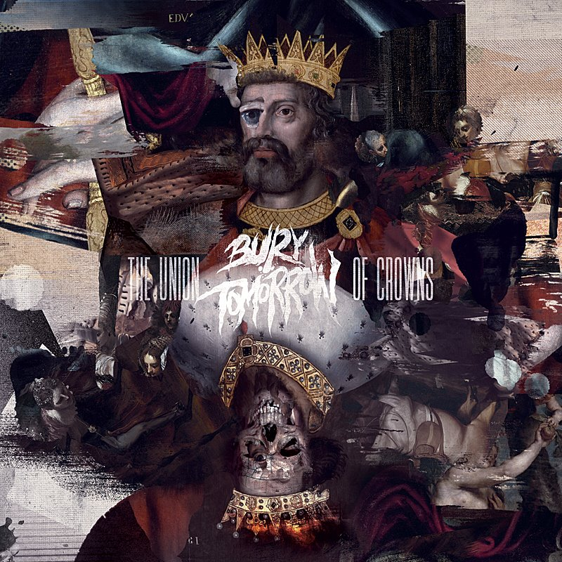 Bury Tomorrow The Union Of Crowns Artwork