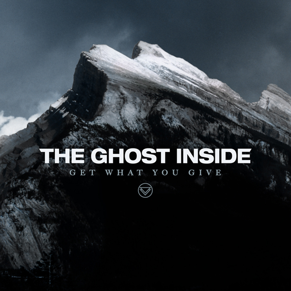 The Ghost Inside Get What You Give Artwork