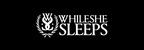While She Sleeps