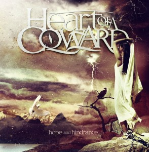 Heart Of A Coward Hope And Hindrance Artwork