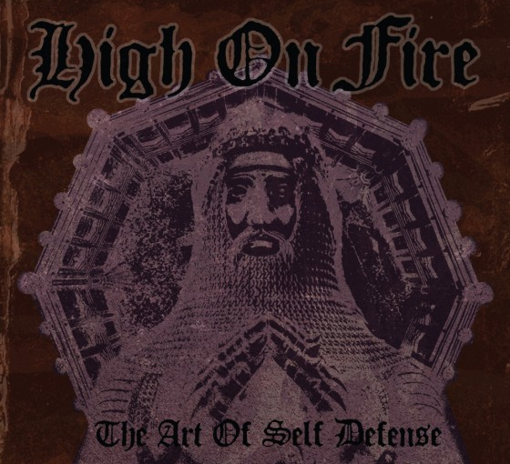 High On Fire The Art of Self Defense Reissue Artwork